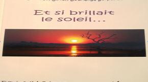 EXTRAIT DU ROMAN : « ET SI BRILLAIT LE SOLEIL…»